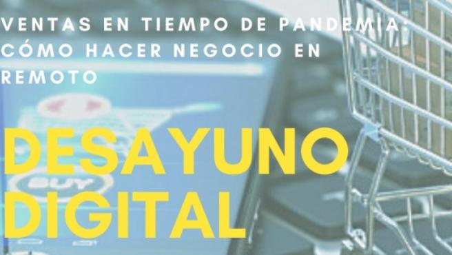 CEEIARAGÓN organiza un nuevo desayuno digital sobre las ventas en tiempos de pandemia.