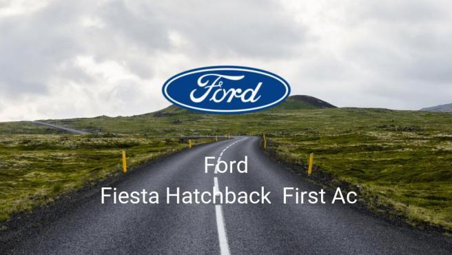 Ford Fiesta Hatchback First Ac