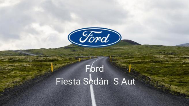 Ford Fiesta Sedán S Aut