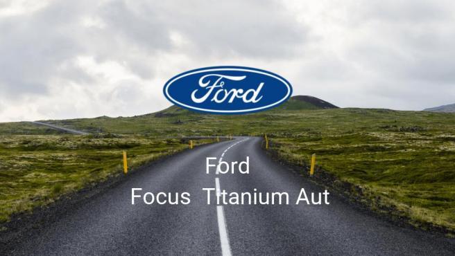 Ford Focus Titanium Aut