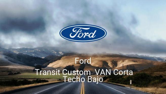 Ford Transit Custom VAN Corta Techo Bajo