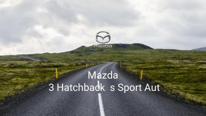 Mazda 3 Hatchback s Sport Aut