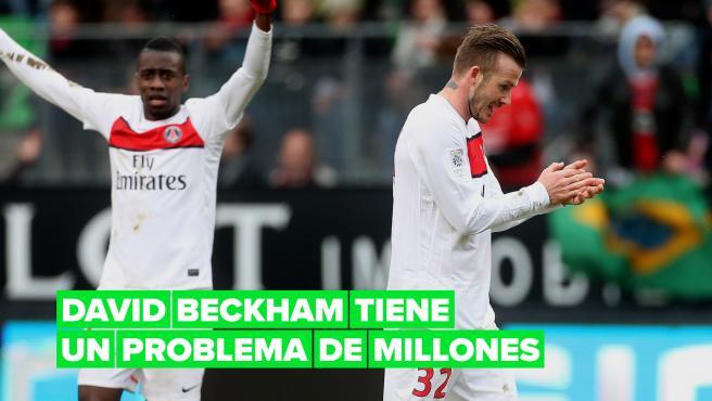 David Beckham has a millionaire problem