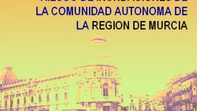 Decretada la fase de preemergencia del Plan Especial de Protección Civil ante el Riesgo de Inundaciones en la Región