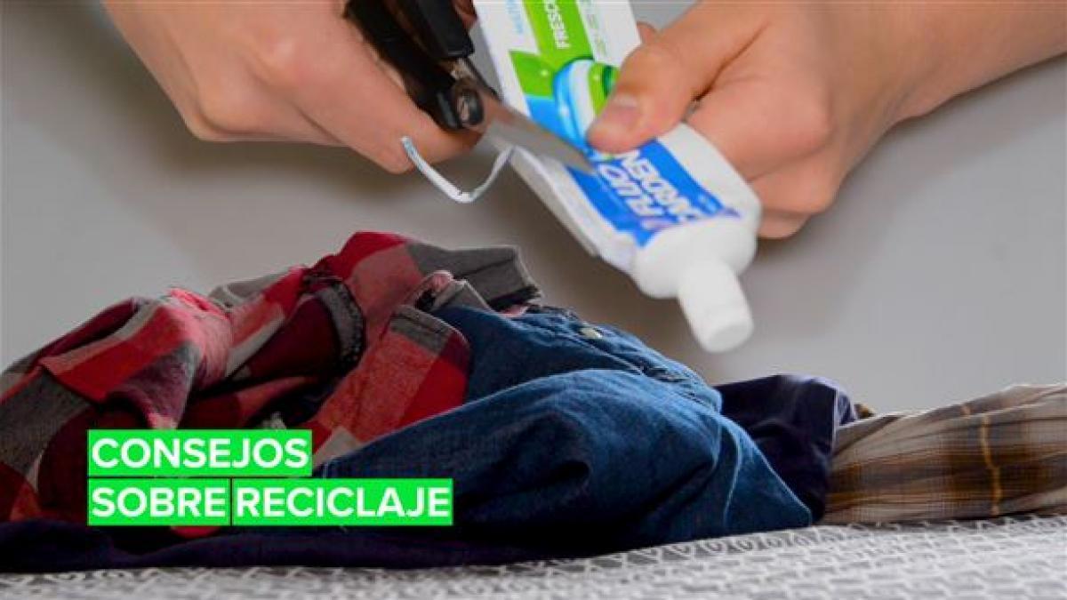 Consejos sobre reciclaje: Pasta de dientes y ropa