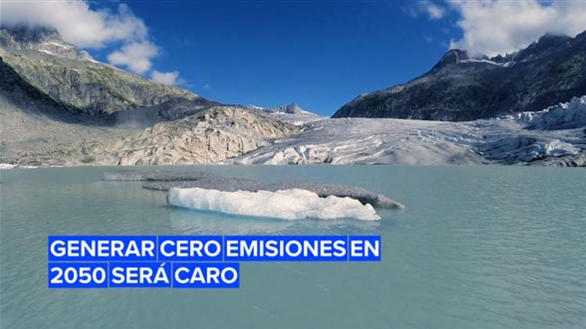 Conseguir generar cero emisiones en 2050 saldrá muy caro